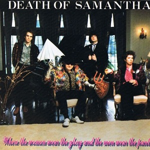 Death_of_Samantha_-_Where_the_Women_Wear_the_Glory